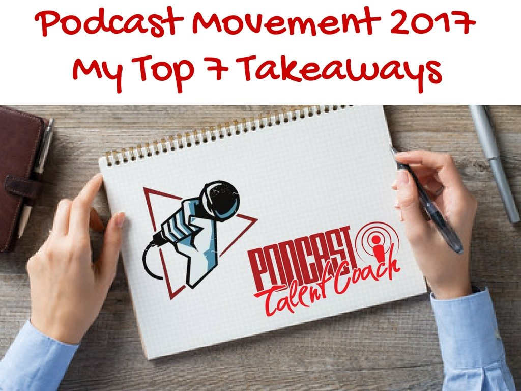Podcast Movement Tips