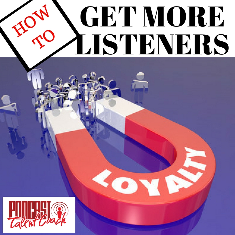 More Listeners and Engagement