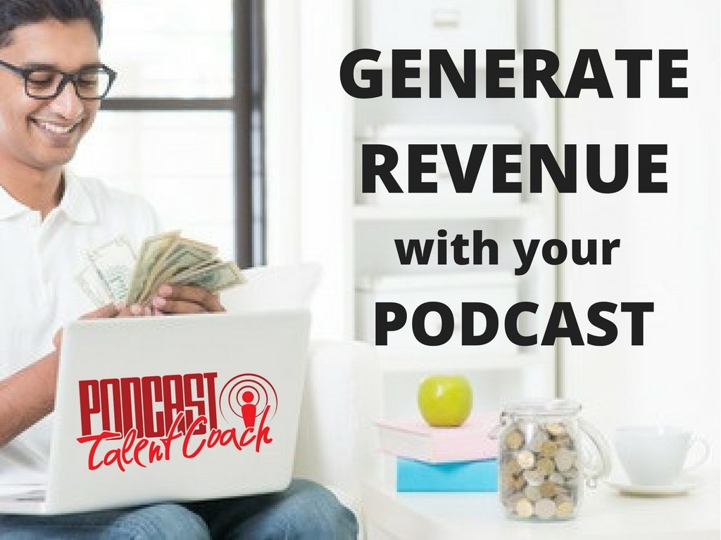 Make Money With Your Podcast